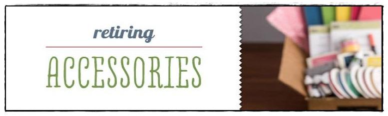 Retiring Accessories List